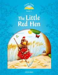 Classic Tales Second Edition 1: The Little Red Hen Audio Pack / Книга для читання
