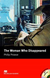Macmillan Readers: The Woman Who Disappeared with Audio CD and extra exercises