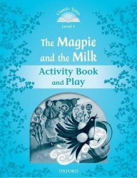 Classic Tales Second Edition 1: The Magpie and the Milk Activity Book and Play / Робочий зошит