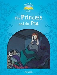 Classic Tales Second Edition 1: The Princess and the Pea Audio Pack / Книга для читання
