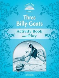 Classic Tales Second Edition 1: Three Billy-Goats Activity Book and Play / Робочий зошит