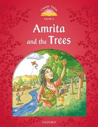 Classic Tales Second Edition 2: Amrita and the Trees Audio Pack / Книга для читання