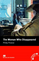 Macmillan Readers: The Woman Who Disappeared