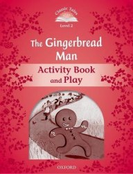 Classic Tales Second Edition 2: The Gingerbread Man Activity Book and Play / Робочий зошит