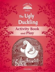 Classic Tales Second Edition 2: The Ugly Duckling Activity Book and Play / Робочий зошит