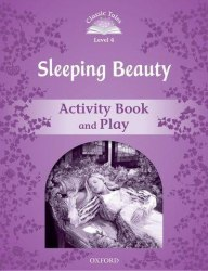 Classic Tales Second Edition 4: Sleeping Beauty Activity Book and Play / Робочий зошит