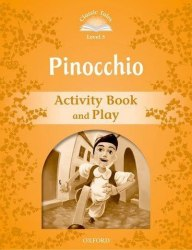 Classic Tales Second Edition 5: Pinocchio Activity Book and Play / Робочий зошит