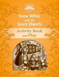 Classic Tales Second Edition 5: Snow White and the Seven Dwarfs Activity Book and Play / Робочий зошит