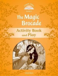 Classic Tales Second Edition 5: The Magic Brocade Activity Book and Play / Робочий зошит
