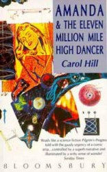 Amanda and the Eleven Million Mile High Dancer - Carol Hill