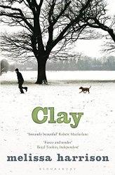 Clay - Melissa Harrison