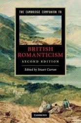 The Cambridge Companion to British Romanticism (2nd Edition)