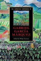 The Cambridge Companion to Gabriel Garci'a Ma'rquez