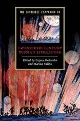 The Cambridge Companion to Twentieth-Century Russian Literature