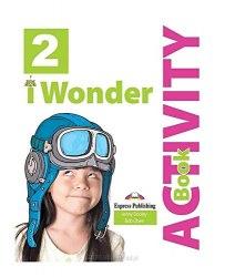I Wonder 2 Activity Book / Робочий зошит
