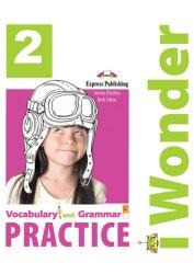 I Wonder 2 Vocabulary and Grammar Practice / Граматика