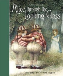 Robert Ingpen Illustrated Classics: Alice Through the Looking-Glass