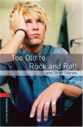 Too Old to Rock and Roll and Other Stories Oxford University Press