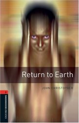 Oxford Bookworms Library 2: Return to Earth