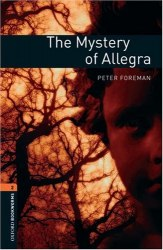 Oxford Bookworms Library 2: The Mystery of Allegra