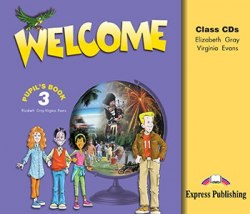 Welcome 3 Class Audio CDs / Аудіо диск