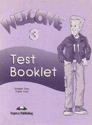 Welcome 3 Test Booklet / Тестові завдання до підручника