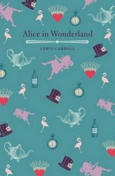 Arcturus Children's Classics: Alice's Adventures in Wonderland - Lewis Carroll