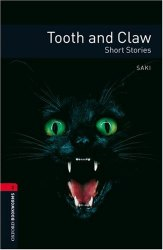 Tooth and Claw. Short Stories Oxford Bookworms Library