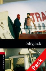 Skyjack! with Audio CD Oxford Bookworms Library