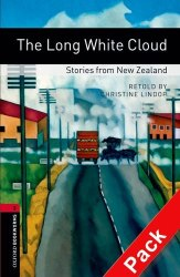 The Long White Cloud. Stories from New Zealand with Audio CD Oxford Bookworms Library