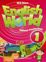 English World 1 Grammar Practice Book / Граматика