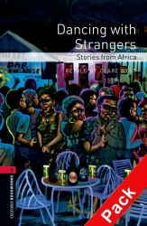 Dancing with Strangers. Stories from Africa with Audio CD Oxford Bookworms Library