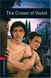 The Crown of Violet Oxford Bookworms Library