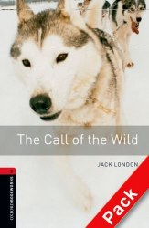 The Call of the Wild with Audio CD Oxford Bookworms Library