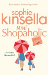 Mini Shopaholic (Book 6) - Sophie Kinsella