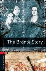 The Brontë Story Oxford Bookworms Library