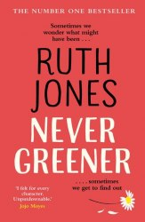 Never Greener - Ruth Jones