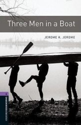 Three Men in a Boat Oxford Bookworms Library