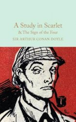 Macmillan Collector's Library: A Study in Scarlet. The Sign of the Four - Sir Arthur Conan Doyle