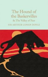 Macmillan Collector's Library: The Hound of the Baskervilles. The Valley of Fear - Sir Arthur Conan Doyle