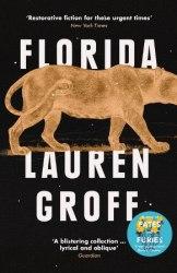 Florida - Lauren Groff