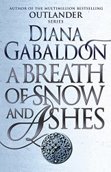 Outlander: A Breath of Snow and Ashes (Book 6) - Diana Gabaldon