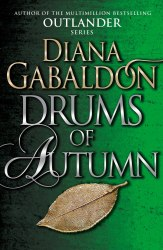 Outlander: Drums of Autumn (Book 4) (TV series tie-in) - Diana Gabaldon