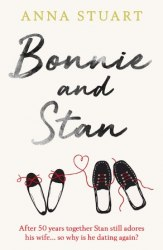 Bonnie and Stan - Anna Stuart