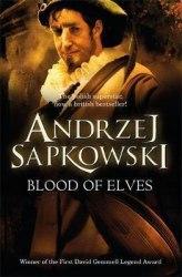 The Witcher: Blood of Elves - Andrzej Sapkowski