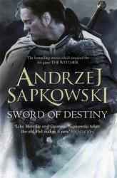 The Witcher: Sword of Destiny - Andrzej Sapkowski