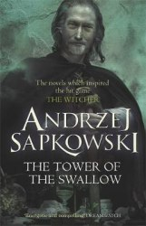 The Witcher: The Tower of the Swallow - Andrzej Sapkowski