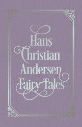 Arcturus: Hans Christian Andersen Fairy Tales