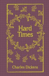 Arcturus: Hard Times - Charles Dickens