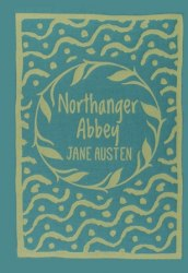 Arcturus: Northanger Abbey - Jane Austen